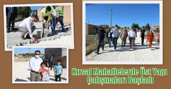Kırsal Mahallelerde Üst Yapı Çalışmaları Başladı