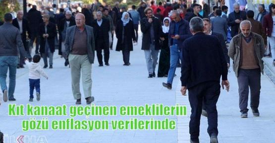 Kıt kanaat geçinen emeklilerin gözü enflasyon verilerinde