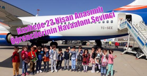 Kızıltepe 23 Nisan Anasınıfı Öğrencilerinin Havaalanı Sevinci