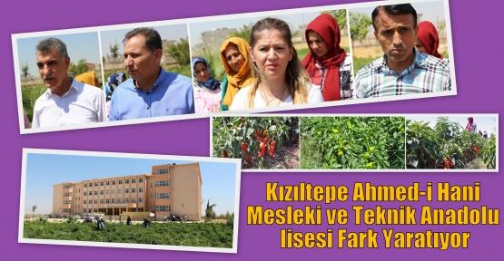 Kızıltepe Ahmed-i Hane meslek ve teknik Anadolu lisesi Fark Yaratıyor