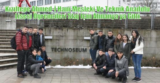 Kızıltepe Ahmed-İ Hani Mesleki Ve Teknik Anadolu Lisesi Öğrencileri Staj İçin Almanya'ya Gitti.