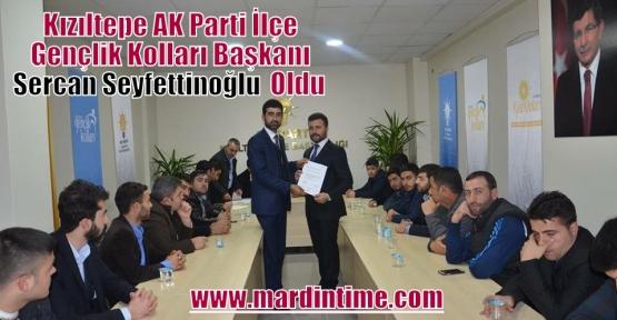Kızıltepe AK Parti İlçe Gençlik Kolları Başkanı Sercan Seyfettinoğlu Oldu