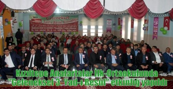 """Kızıltepe Anafartalar İlk-Ortaokulunda """"Geleneksel 3. Yad-ı Resûl"""" etkinliğ yapıldıi"""