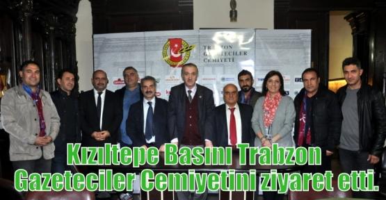 Kızıltepe Basını Trabzon Gazeteciler Cemiyetini ziyaret etti.