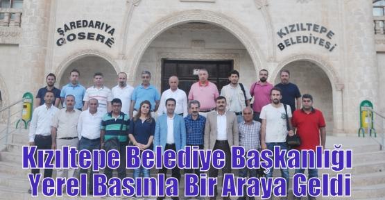 Kızıltepe Belediye Başkanlığı Yerel Basınla Bir Araya Geldi