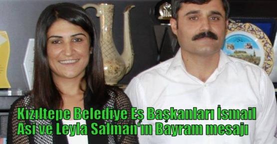 Kızıltepe Belediye Eş Başkanları İsmail Ası ve Leyla Salman'ın Bayram mesajı