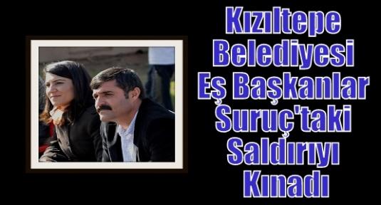 Kızıltepe Belediyesi Eş Başkanlar Suruç'taki Saldırıyı Kınadı