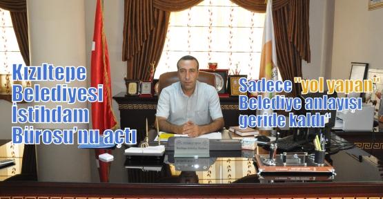 Kızıltepe Belediyesi İstihdam Bürosu'nu açtı
