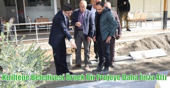 Kızıltepe Belediyesi Örnek Bir Projeye Daha İmza Attı