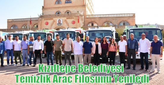 Kızıltepe Belediyesi Temizlik Araç Filosunu Yeniledi