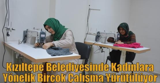 Kızıltepe Belediyesinde Kadınlara Yönelik Birçok Çalışma Yürütülüyor