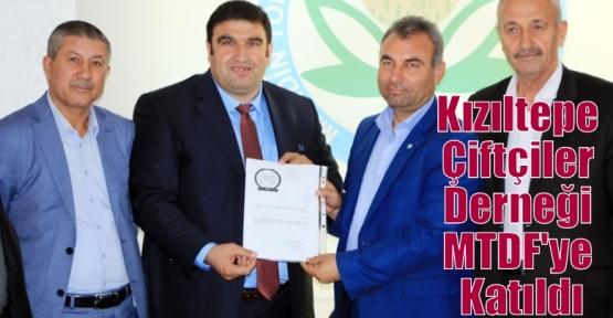 Kızıltepe Çiftçiler Derneği MTDF'ye Katıldı