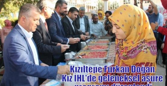 Kızıltepe Furkan Doğan Kız İHL'de geleneksel aşure programı düzenlendi