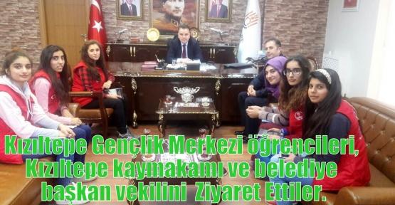 Kızıltepe Gençlik Merkezi öğrencileri, Kızıltepe kaymakamı ve belediye başkan vekilini  Ziyaret Ettiler.
