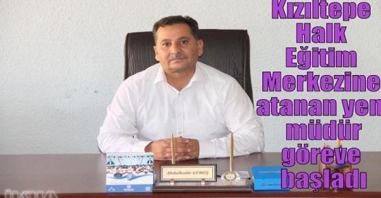 Kızıltepe Halk Eğitim Merkezine atanan yeni müdür göreve başladı