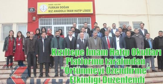 Kızıltepe İmam Hatip Okulları Platformu tarafından ,