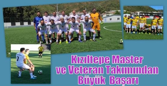 Kızıltepe Master ve Veteran Takımından Büyük  Başarı