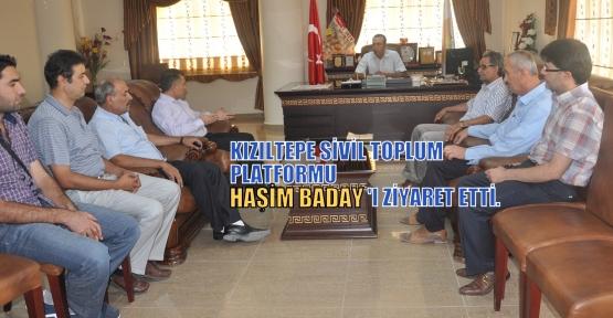 KIZILTEPE SİVİL TOPLUM  PLATFORMU BADAY'I ZİYARET ETTİ.