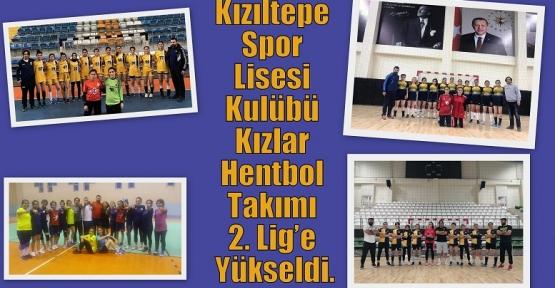Kızıltepe Spor Lisesi Kulübü Kızlar Hentbol Takımı 2. Lig'e yükseldi.