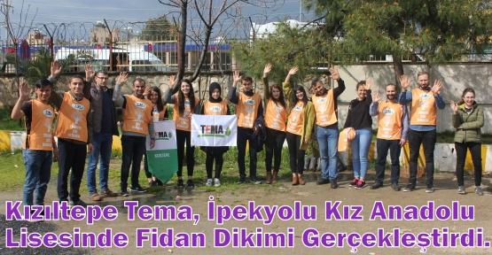 Kızıltepe Tema, İpekyolu Kız Anadolu Lisesinde Fidan Dikimi Gerçekleştirdi.
