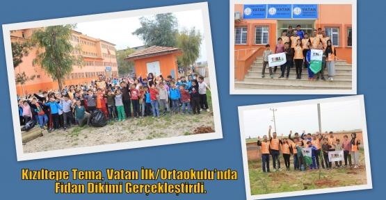 Kızıltepe Tema, Vatan İlk/Ortaokulu'nda Fidan Dikimi Gerçekleştirdi.
