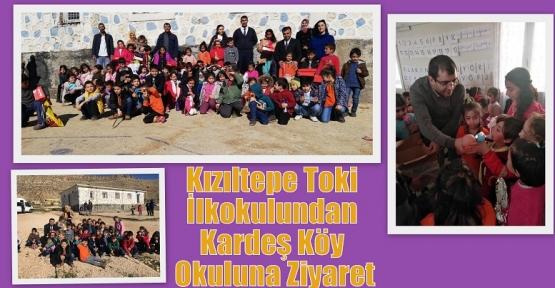 Kızıltepe Toki İlkokulundan Kardeş Köy Okuluna Ziyaret