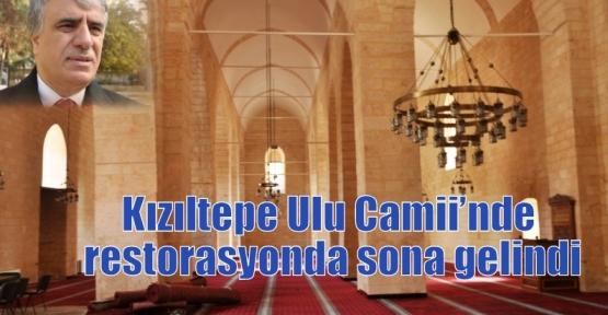 Kızıltepe Ulu Camii'nde restorasyonda sona gelindi