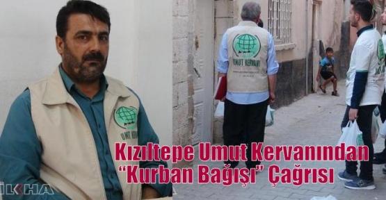 """Kızıltepe Umut Kervanından """"Kurban Bağışı"""" Çağrısı"""