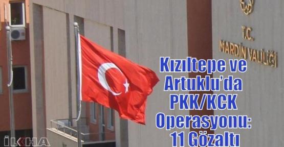 Kızıltepe ve Artuklu'da PKK/KCK Operasyonu: 11 Gözaltı