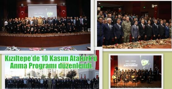 Kızıltepe'de 10 Kasım Atatürk'ü Anma Programı düzenlendi.