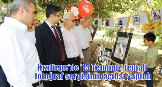 Kızıltepe'de '15 Temmuz' temalı fotoğraf sergisinin açılışı yapıldı