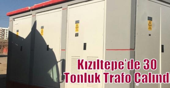 Kızıltepe'de 30 Tonluk Trafo Çalındı