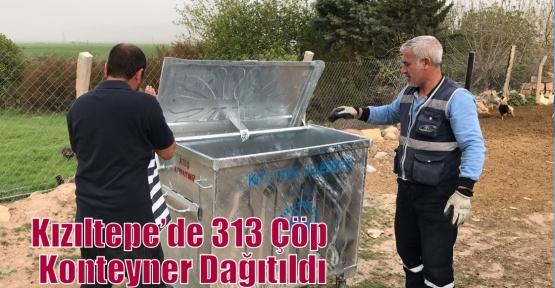 Kızıltepe'de 313 Çöp Konteyner Dağıtıldı