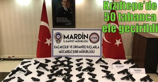 Kızıltepe'de 50 tabanca ele geçirildi.