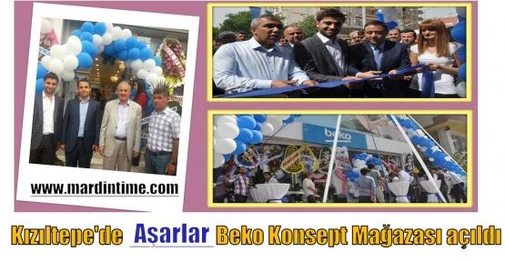 Kızıltepe'de Aşarlar Beko Konsept Mağazası açıldı
