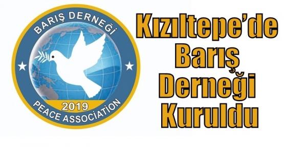 Kızıltepe'de Barış Derneği Kuruldu