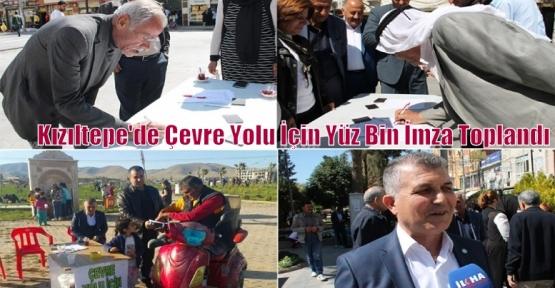 Kızıltepe'de Çevre Yolu İçin Yüz Bin İmza Toplandı