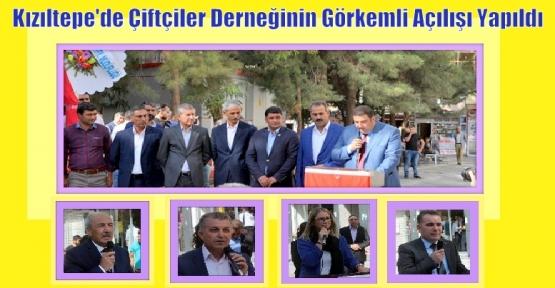 Kızıltepe'de Çiftçiler Derneğinin Görkemli Açılışı Yapıldı