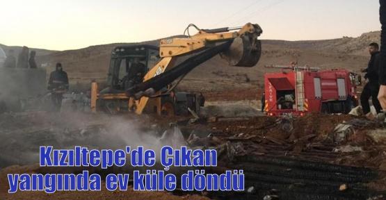 Kızıltepe'de Çıkan yangında ev küle döndü