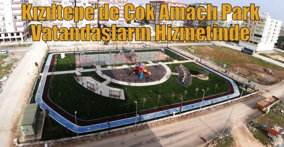 Kızıltepe'de Çok Amaçlı Park Vatandaşların Hizmetinde