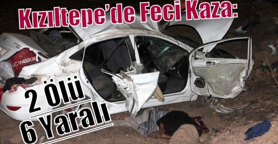 Kızıltepe'de Feci Kaza: 2 Ölü 6 Yaralı