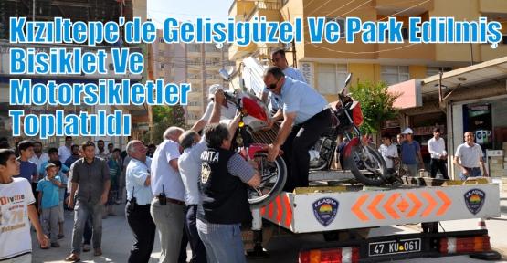 Kızıltepe'de Gelişigüzel Ve Park Edilmiş Bisiklet Ve Motorsikletler Toplatıldı