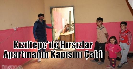 Kızıltepe'de Hırsızlar Apartmanın Kapısını Çaldı