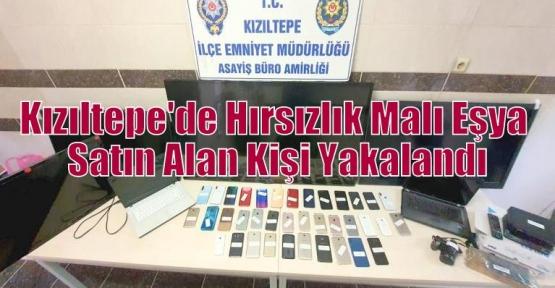 Kızıltepe'de Hırsızlık Malı Eşya Satın Alan Kişi Yakalandı