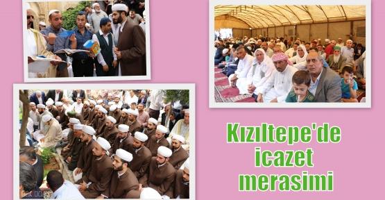 Kızıltepe'de icazet merasimi