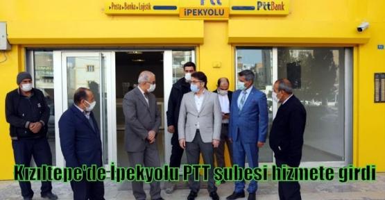Kızıltepe'de İpekyolu PTT şubesi hizmete girdi
