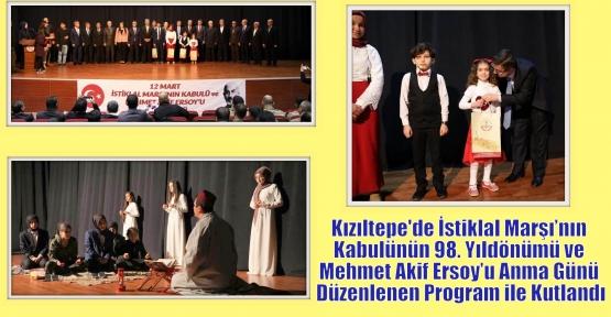 Kızıltepe'de İstiklal Marşı'nın Kabulünün 98. Yıldönümü ve Mehmet Akif Ersoy'u Anma Günü Düzenlenen Program ile Kutlandı