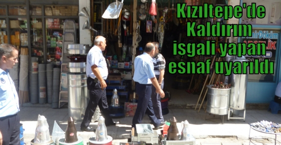 Kızıltepe'de Kaldırım işgali yapan esnaf uyarıldı
