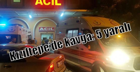 Kızıltepe'de kavga: 5 yaralı