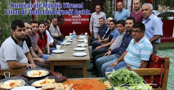 Kızıltepe'de Mardin Yöresel Tatlar Ve Dobelan Derneği Açıldı.